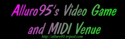 Alluro95's Game and MIDI Venue